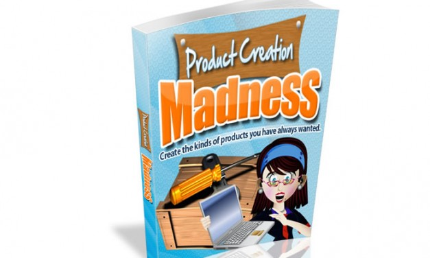 Product Creation Madness Ebook