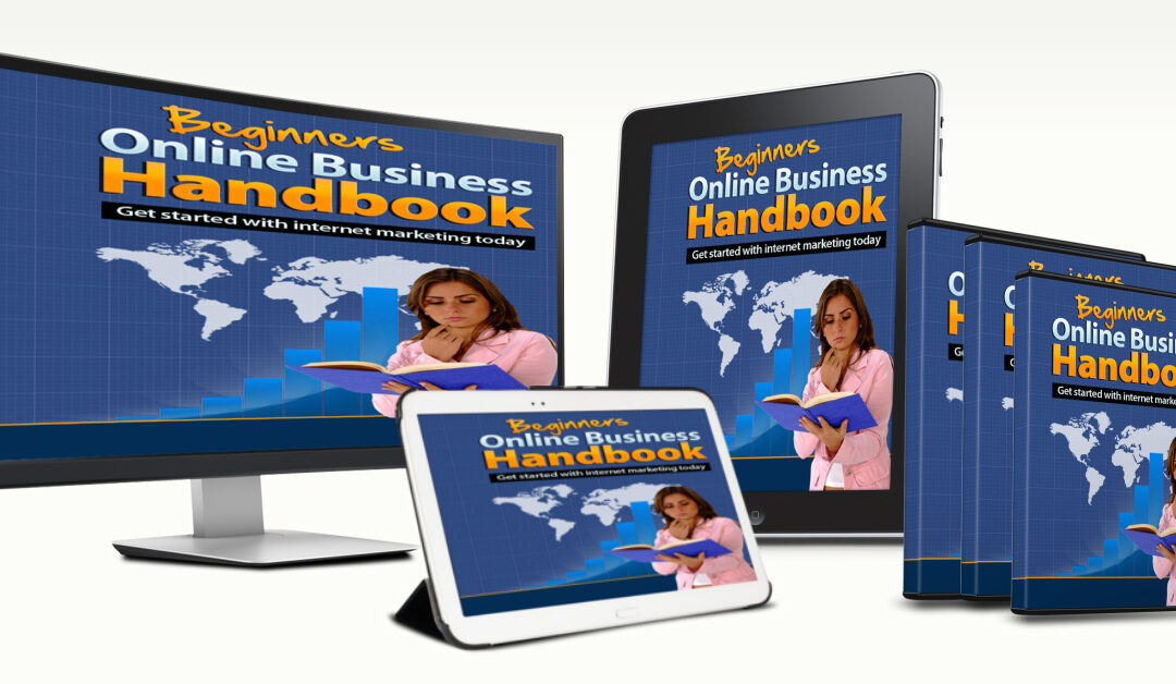 Beginners Online Business Handbook