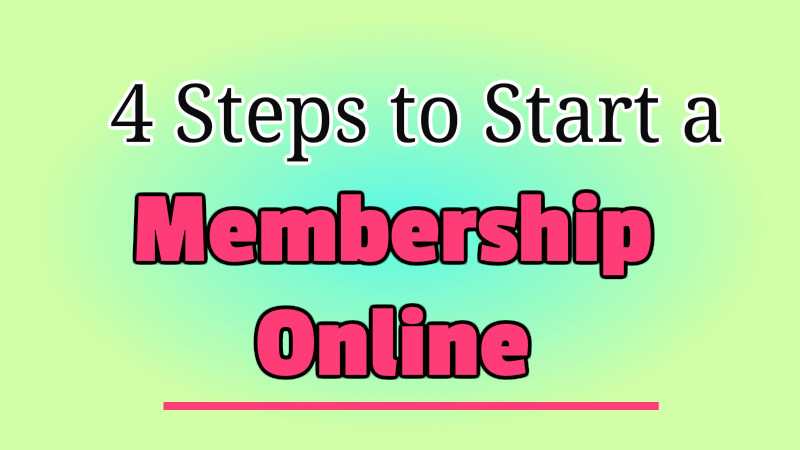 4 Steps to Start a Membership Online