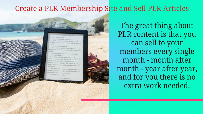 Create a PLR Membership Site and Sell PLR Articles