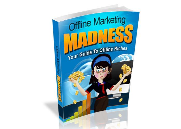 Offline Marketing Madness