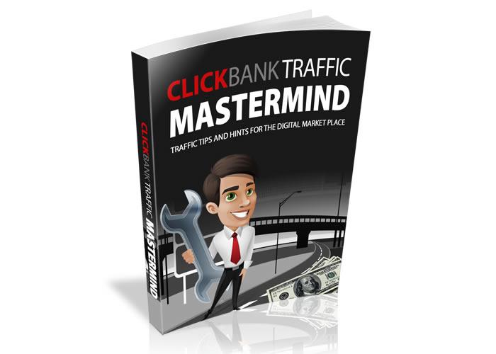 Clickbank Traffic Mastermind